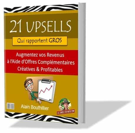 Guide pratique - 21upsells qui rapportent gros